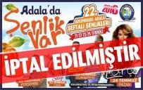 ADALA - Salihli'de Festival İptal Edildi