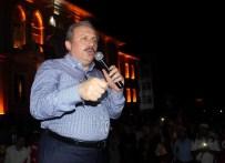 MUSTAFA ŞENTOP - Şentop, 'Devlete Kastedenler, İdamla Cezalandırılmalıdır'