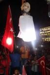 HALK MECLİSİ - Nevşehir'de Demokrasi Nöbetinde Fetullah Gülen'in Maketi Asıldı