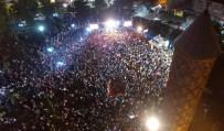 SEHER VAKTI - Dadaşlar Demokrasi Nöbetinde Meydanlara Sığmıyor