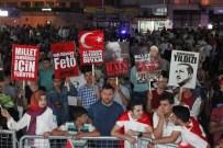 KİLİS VALİSİ - Kilis'te Demokrasi Nöbeti Sürüyor
