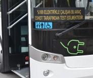 ELEKTRİKLİ OTOBÜS - Türkiye'nin İlk Full Elektrikli Otobüs Filosu İçin Geri Sayım Başladı