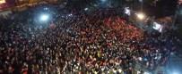 SEHER VAKTI - Milli İradenin Hür Sesi Erzurum'da Demokrasi Coşkusu