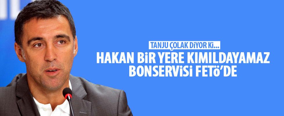 Tanju Çolak: Türk futbolunu FETÖ'cülerden temizlemek lazım