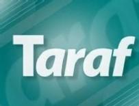 TARAF GAZETESI - FETÖ'cü Taraf gazetesi de kapatıldı