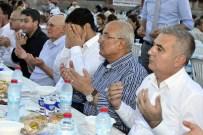 İSMAİL TEPEBAĞLI - Mersin Büyükşehir Belediyesi'nin İftar Sofrası Çamlıyayla'da