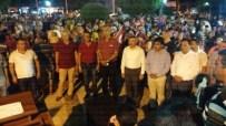 KIZILHAÇ - Mersin'de Demokrasi Nöbetleri Devam Ediyor