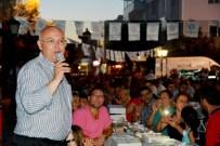 KADİR ALBAYRAK - Sevgi Sofraları Değirmenaltı Mahallesi İftarı İle Sona Erdi