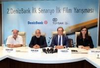 MELİSA SÖZEN - Denizbank, 2. Denizbank İlk Senaryo İlk Film Yarışması'nı Hayata Geçirdi