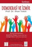 SOSYAL DEMOKRASI - Prof. Dr. Tekeli, İzmir'de Konferans Verecek