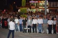 MEHMED ALI SARAOĞLU - Gediz'de Demokrasi Nöbetine Milletvekili Desteği