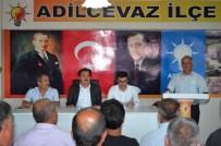 ALI İHSAN MERDANOĞLU - Ali İhsan Merdanoğlu AK Parti Teşkilatıyla Buluştu