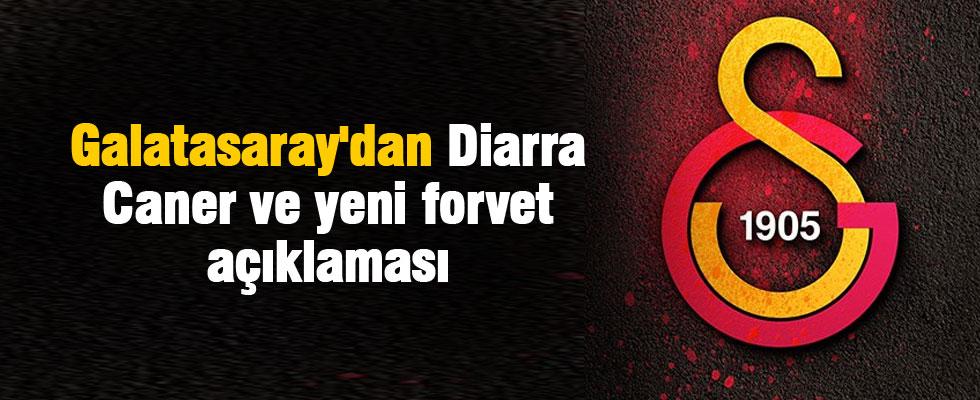 Galatasaray'dan Diarra, Caner ve yeni forvet açıklaması