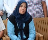 ASKERİ UÇAK - Şehit Annesinin Acısı İkiye Katlandı