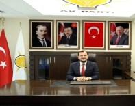 CÜNEYT YÜKSEL - AK Parti İl Başkanı Yüksel'den 30 Ağustos Zafer Bayramı Mesajı