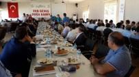 NEDIM AKMEŞE - Gevaş'ta Güç Birliği Toplantısı