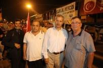 SAKARYA VALİSİ - Başkan Süleyman Dişli Vatandaşlarla Birlikte Demokrasi Nöbetine Devam Ediyor