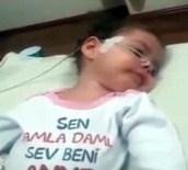 İSMAIL YıLDıRıM - Arife Bebeğin Görüntüsü Bakanlığı Harekete Geçirdi