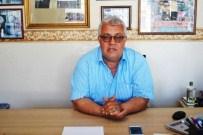 TURİZM SEZONU - Çakırca, 'Vergi Affı KOBİ'ler İçin Can Simidi Olacaktır'
