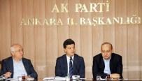 EMRULLAH İŞLER - AK Parti Ankara İl Başkanlığı Olağan Milletvekilleri Toplantısı