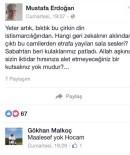MUSTAFA ERDOĞAN - Gökhan Malkoç'dan kafa karıştıran paylaşım