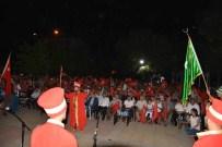 YıLMAZ ŞIMŞEK - Ortaca'da Mehteran Eşliğinde Demokrasi Nöbeti