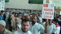 MARDİN HAVALİMANI - Mardin'de İlk Hac Seferi Yapıldı