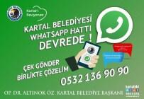 WHATSAPP - Kartal Belediyesi Whatsapp Hattı İle Sorunlara Çözüm Üretiyor