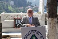 RİZE BELEDİYESİ - Rize'nin Belediye Eski Başkanı Merhum Ekrem Orhon'un 33. Ölüm Yıldönümünde Rize'de Anıldı