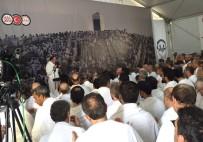 DİYANET İŞLERİ BAŞKANI - Diyanet İşleri Başkanı Görmez'den Arafat'ta Vakfe Duası
