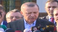 GÜVENLİ BÖLGE - Erdoğan Açıklaması Geç Kalınmış Bir Adım
