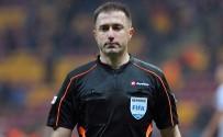 ALI PALABıYıK - UEFA'dan Hüseyin Göçek'e Görev