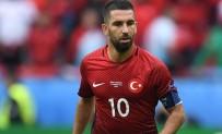 ARDA TURAN - 'Dünya Kupası'nda Oynamak İçin...'