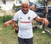 95'Lik Dede Beşiktaş Formasını Üzerinden Çıkarmıyor