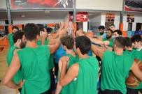 MAMAK BELEDIYESI - Büyükşehir Basket Takımı Hazırlıklarını Sürdürüyor