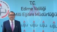 DERS KİTABI - Edirne'de 52 Bin 83 Öğrenci Ders Başı Yapacak