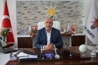 ÇEVRE VE ŞEHİRCİLİK BAKANI - AK Parti Malatya İl Başkanı Hakan Kahtalı Açıklaması