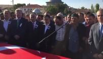 ÇANKIRI VALİSİ - Şehit Cenazesine Milli Eğitim Bakanı Yılmaz Da Katıldı