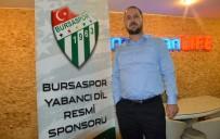 YABANCI DİL EĞİTİMİ - Bursaspor'dan Eğitim Atağı