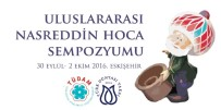NASREDDIN HOCA - Uluslararası Nasreddin Hoca Sempozyumu