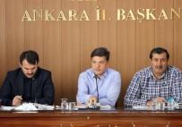 MURAT YILDIRIM - AK Parti Ankara İl Başkanlığı İlçe Başkanları Toplantısı Yapıldı