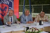 AHMET ÜNAL - Başkan Kocamaz'dan Mersin İdmanyurdu'na Moral Yemeği