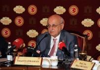 İLBER ORTAYLI - TBMM Başkanı Kahraman Açıklaması 'Hafızasını Yitiren Bir Millet, Kültür Ve Medeniyetini De Yitirmiş Demektir'