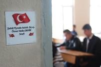 CENNET - 15 Temmuz Şehitlerinin İsimleri Yunak İmam Hatip Lisesi Sınıflarında Yaşayacak