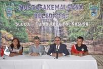 ADNAN MENDERES - Atletler Mustafakemalpaşa'da Buluşuyor