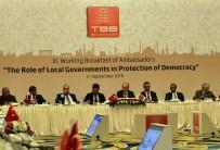 KADIR TOPBAŞ - Büyükelçilerden Türkiye'ye Destek