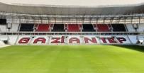 KAYSERISPOR - Gaziantep Arena Açılıyor