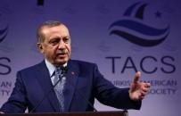 TEMSİLCİLER MECLİSİ - Cumhurbaşkanı Erdoğan Açıklaması 'ABD'ye Şu Ana Kadar 85 Koli Dosya Gönderdik'