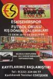 İNTERNET SİTESİ - Eskişehirspor Kış Okulu Kayıtları Başladı