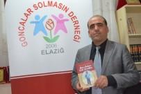 DIŞ MACUNU - Fedakar Öğretmen Kitabının Gelirini Derneğe Bağışladı
